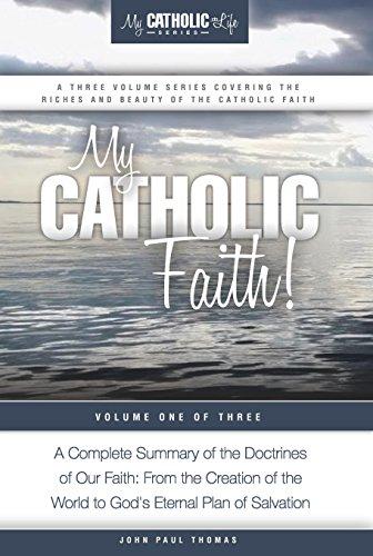 My Catholic Faith! (My Catholic Life! Series Book 1)