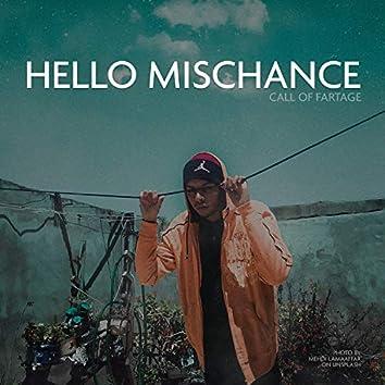 Hello Mischance