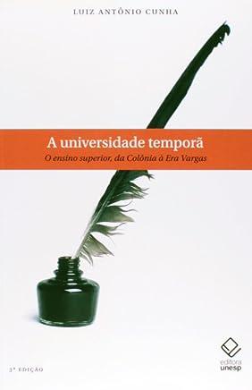 A universidade temporã