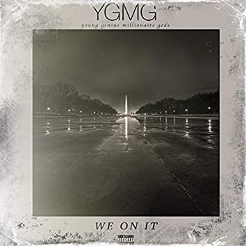 We On It (feat. Boogie Boog, YOUNG-i the GOD, Mr. Mook)