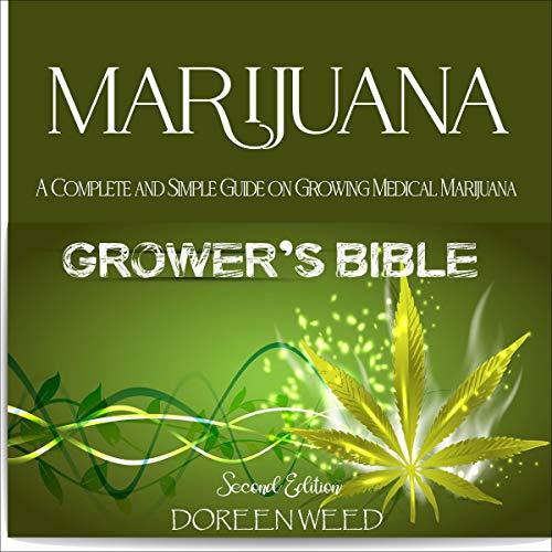 Marijuana Grower's Bible - Second Edition cover art