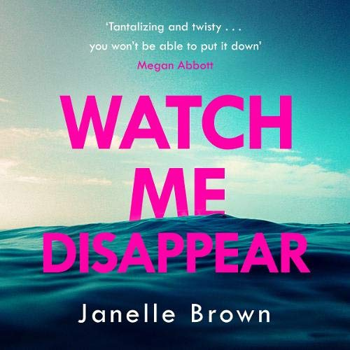 Watch Me Disappear cover art