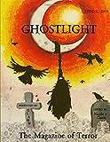 Ghostlight, The Magazine of Terror: Spring 2019 (#5)