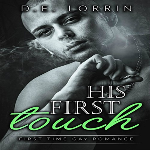 His First Touch: First Time Gay Romance audiobook cover art