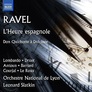 Ravel: L'heure espagnole, M. 52 & Don Quichotte à Dulcinée, M. 84