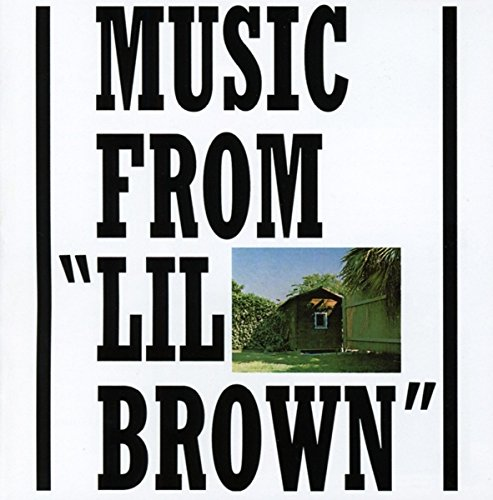 Music from Lil Brown