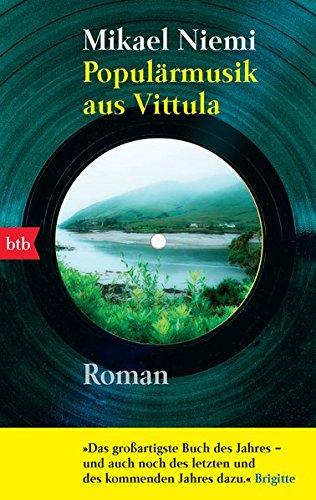 Populärmusik aus Vittula: Roman