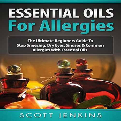 Essential Oils for Allergies audiobook cover art