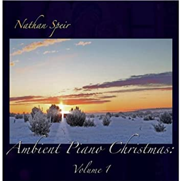 Ambient Piano Christmas, Vol. 1