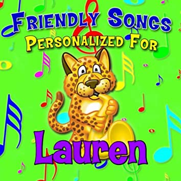 Friendly Songs - Personalized For Lauren