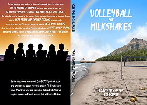 Volleyball for Milkshakes (English Edition)