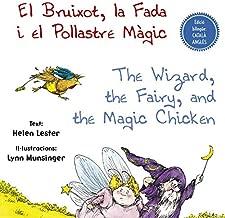 El Bruixot, la Fada i el Pollastre Màgic - The Wizard, the Fairy, and the Magic Chicken