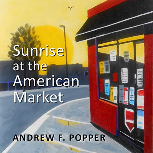 Sunrise at the American Market audiobook cover art
