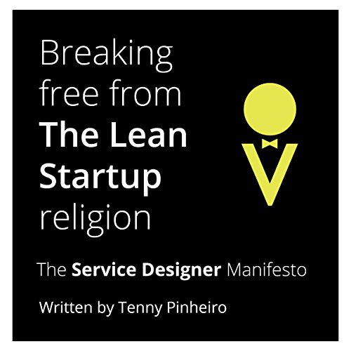 Breaking Free from the Lean Startup Religion cover art