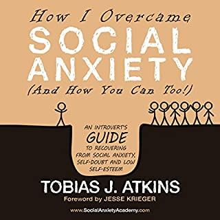 How I Overcame Social Anxiety cover art