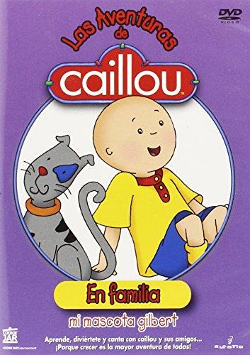 Las Aventuras De Caillou En Familia: Mi Mascota Gilbert [DVD]