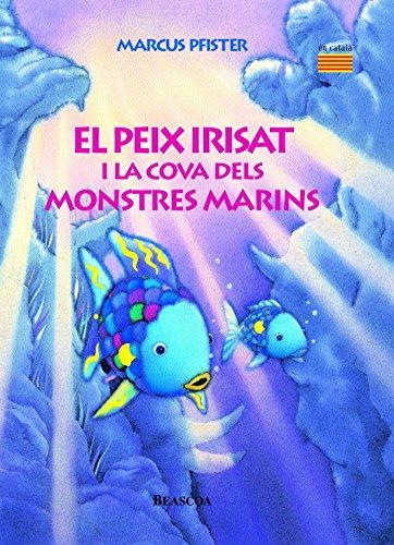 El peix Irisat i la cova dels monstres marins (El peix Irisat)