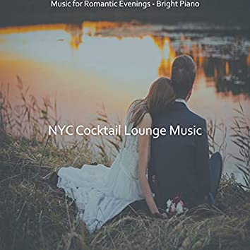 Music for Romantic Evenings - Bright Piano