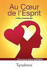 Au Coeur de l'Esprit - La Pnl en Psychothérapie d'Andreas C. et S.