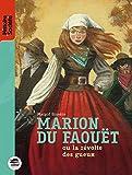Marion du Faouët ou la révolte des gueux