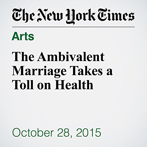 The Ambivalent Marriage Takes a Toll on Health audiobook cover art
