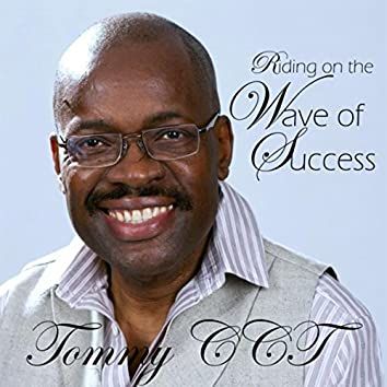 Riding on the Wave of Success