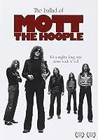 Ballad of Mott the Hoople by Mott the Hoople