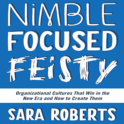 Nimble, Focused, Feisty cover art