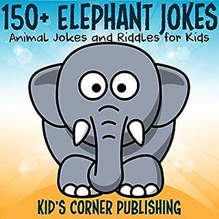 150+ Elephant Jokes cover art