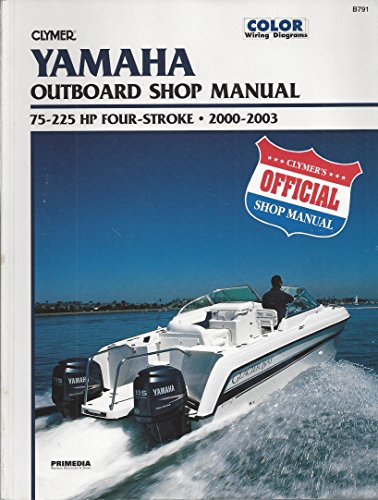 Yamaha: Outboard Shop Manual 75-225 HP Four-Stroke 2000-2003