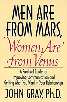 Hardcover Men Are from Mars, Women Are from Venus: A Practical Guide for Improving Communication and Getting What You Want in Your Relationships Book