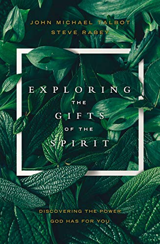 Exploring the Gifts of the Spirit: Discovering the Power God Has for You
