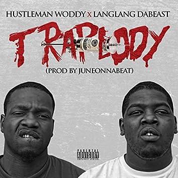 Traplody