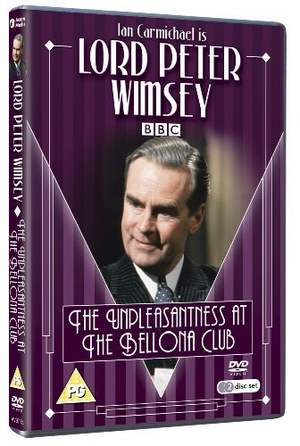 Lord Peter Wimsey - Unpleasantness at the Bellona Club [DVD] by Ian Carmichael