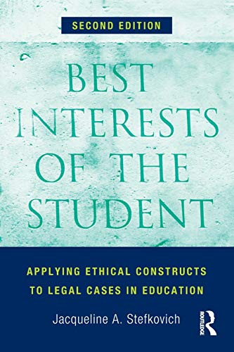 Compare Textbook Prices for Best Interests of the Student 2 Edition ISBN 9780415823791 by Stefkovich, Jacqueline A.