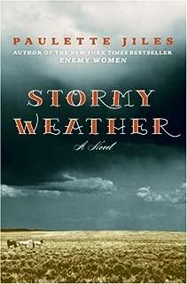 Stormy Weather: A Novel