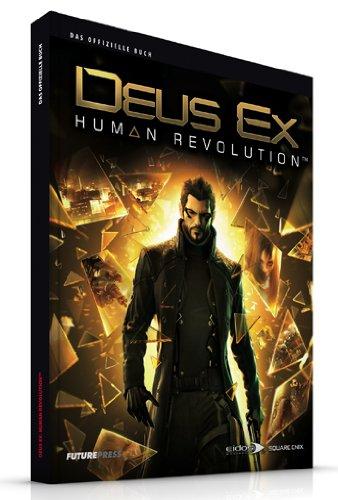 Deus Ex: Human Revolution Das offizielle Buch