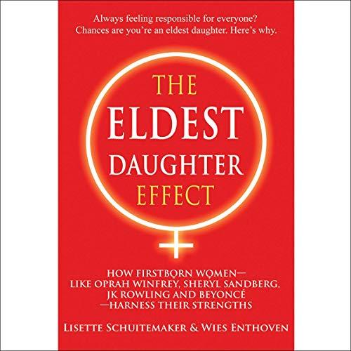 The Eldest Daughter Effect Audiobook By Lisette Schuitemaker,                                                                                        Wies Enthoven cover art
