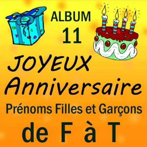 Joyeux Anniversaire Florian De Joyeux Anniversaire Sur Amazon Music