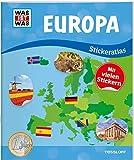 WAS IST WAS Stickeratlas Europa: mit über 100 Stickern