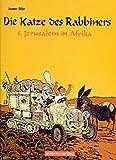 Die Katze des Rabbiners Bd.5 : Jerusalem in Afrika - Joan Sfar