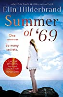 Summer of '69: One Summer. So Many Secrets . . . The most unputdownable beach read of summer 2020