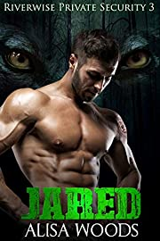 Jared (Riverwise Private Security 3) - Wolf Shifter Paranormal Romance