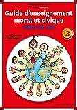 Guide d'enseignement moral et civique Max et Lili Cycle 3