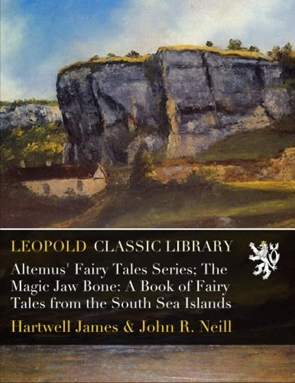 これまでびっくりするけん引Altemus' Fairy Tales Series; The Magic Jaw Bone: A Book of Fairy Tales from the South Sea Islands