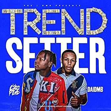 Trendsetter (feat. DaiDmb)