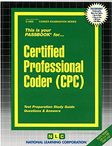Certified Professional Coder (CPC)(Passbooks) (Career Examination Series)