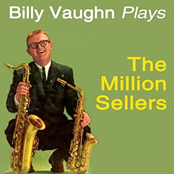 Plays The Million Sellers