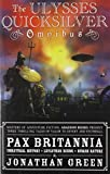 The Ulysses Quicksilver Omnibus, Volume One: Unnatural History, Leviathan Rising and Human Nature (1) (Pax Britannia: Ulysses Quicksilver)