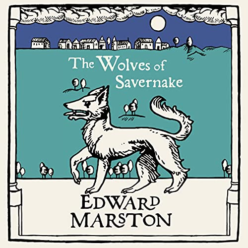 The Wolves of Savernake: Domesday, Book 1